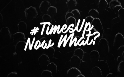 #Timesup, Now What?