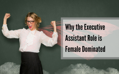 Why the Assistant Role is Female Dominated