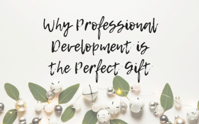 Why Professional Development Is the Perfect Gift