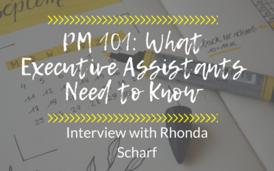 PM 101: What Executive Assistants Need to Know