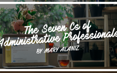 The Seven Cs of Administrative Professionals