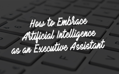 How to Embrace Artificial Intelligence as an Executive Assistant: Interview with Diana Brandl
