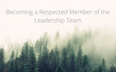 Becoming a Respected Member of the Leadership Team