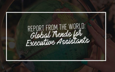 Report from the World: Global Trends for Executive Assistants