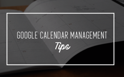 Calendar Management Tips